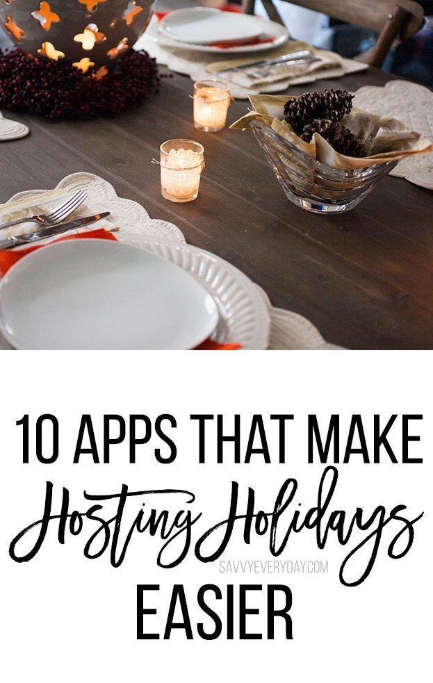 10 Apps That Make Hosting Holidays Easier