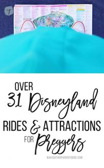 Over 31 Disneyland Rides & Attractions to Enjoy While Pregnant
