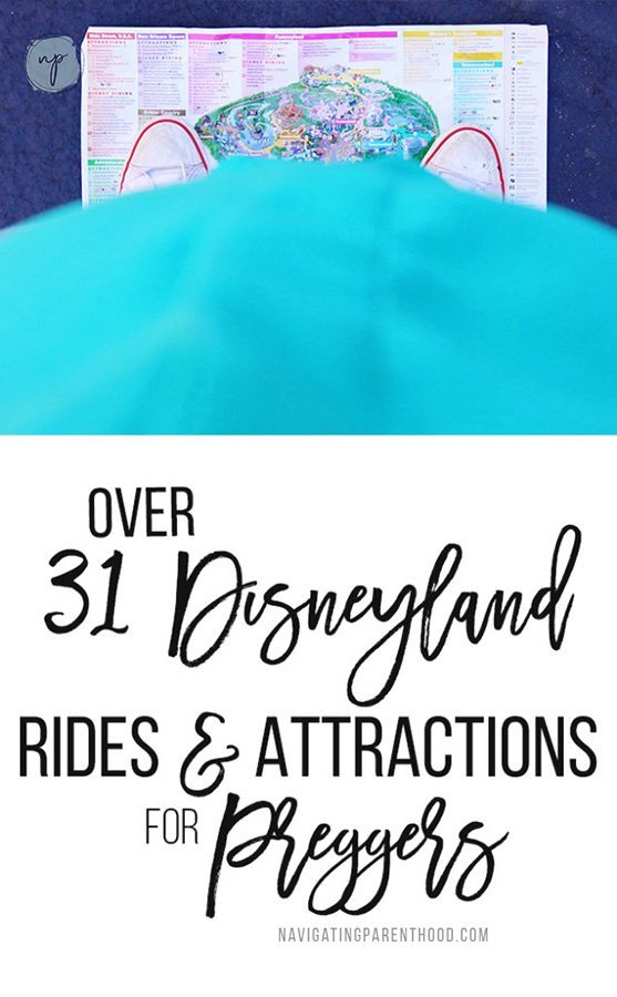 Over 31 Disneyland Attractions for Expecting Parents
