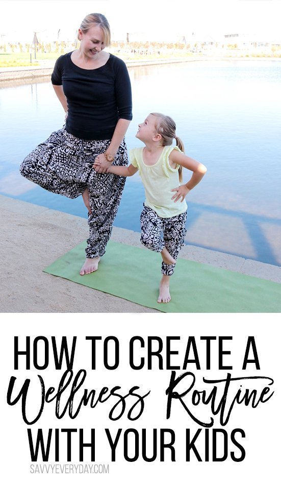 How to Create a Wellness Routine With Your Kids