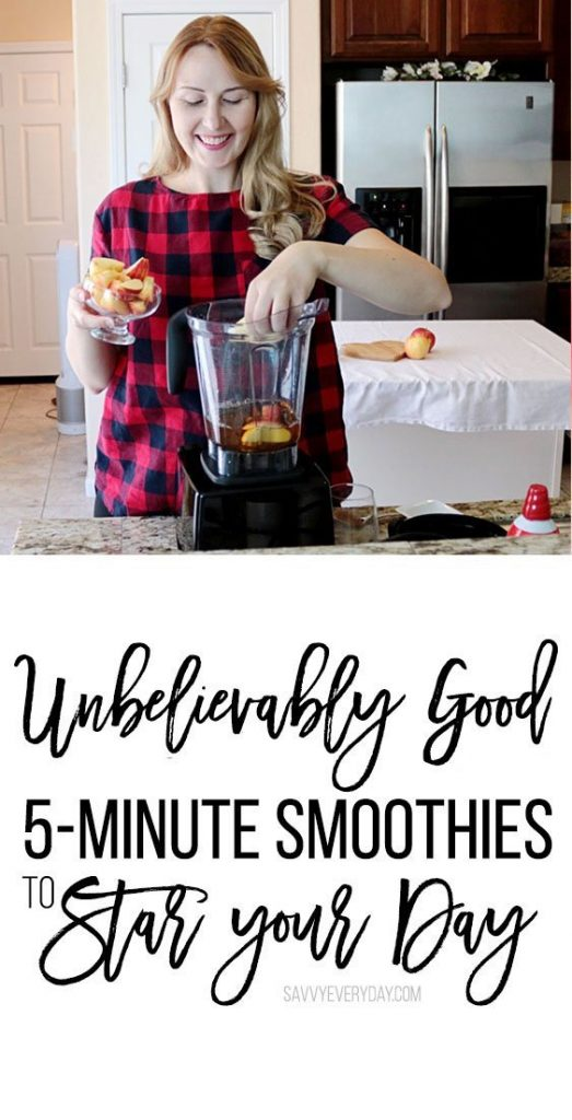 Unbelievably Good 5-Minute Smoothies to Start Your Day
