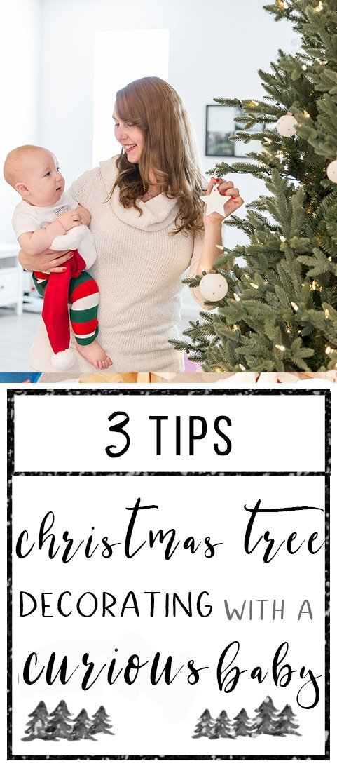 Have a curious baby or pet in your home? We're sharing 3 tips for decorating a safer family Christmas tree  and giving away a $100)! (Sponsored by Wayfair)