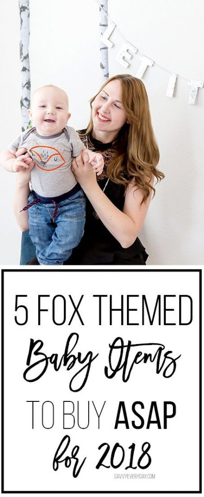 5 Fox Themed Baby Items to Buy ASAP for 2018