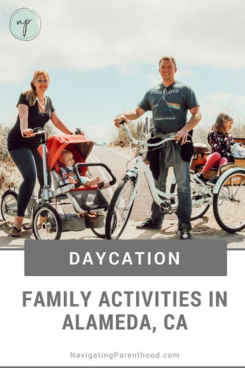 Daycation- Family Activities in Alameda CA