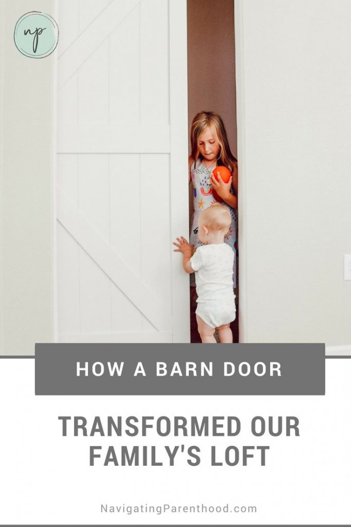 How a Barn Door Transformed our Family's Loft