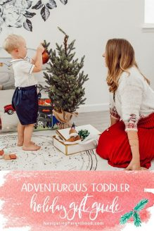 The Adventurous Tot Holiday Gift Guide (ages 2-4)