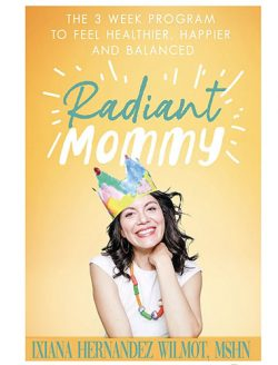 Radian Mommy book cover wirg a picture of a mom posing in a paper crown smiling