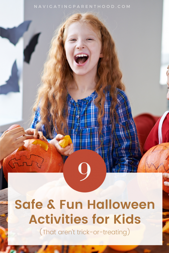 Trick-or-treating isn't the only fun activity for families to do on Halloween. Here are 9 alternatives.